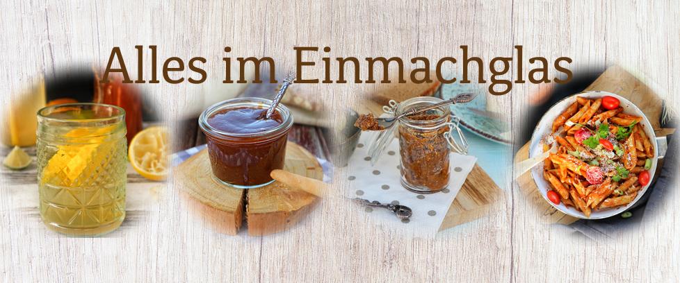 Leckere Einmach-Rezepte für den Winter.